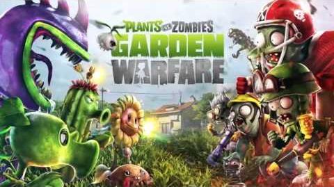 Plants_vs._Zombies_Garden_Warfare_Music_-_PVZ_March_☿_HD_☿