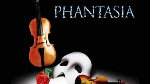 Phantasia - All I Ask of You