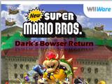 New Super Mario Bros. Dark Bowser's Return