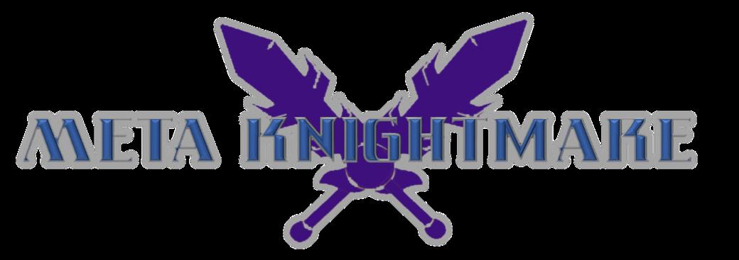 Meta Knightmare X