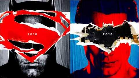 Batman V Superman - Dawn Of Justice OST-08 Problems Up Here