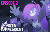 2 Ants 1 President.png
