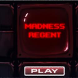 Madness Regent