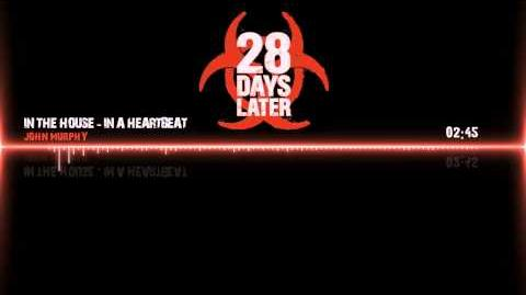 """""""28 Days Later"""" Soundtrack - In The House, In A Heartbeat by John Murphy"""