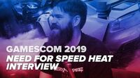 Gamescom NEED FOR SPEED HEAT Interview