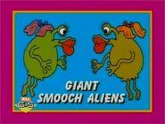 Giant Smooch Aliens