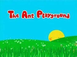 Ant Playground-Title Card.jpg