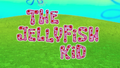 The Jellyfish Kid (Kamp Koral TC).png