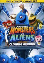 Monsters Vs. Aliens - Cloning Around 2013 DVD Cover.jpg