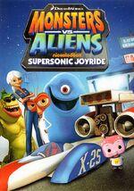 Monsters Vs. Aliens - Supersonic Joyride 2014 DVD Cover.jpg
