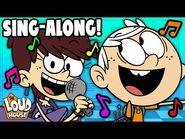 The Loud House Music Sing-Along 🎤 ! - The Loud House