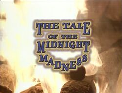 The Tale of the Midnight Madness Title Card.jpg