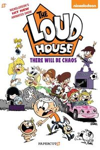 The Loud House There Will Be Chaos Cover.jpg
