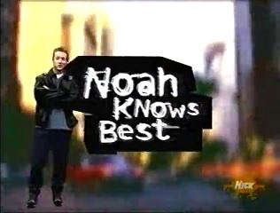 Noah Knows Best