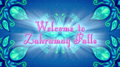 Welcome to Zahramay Falls.png