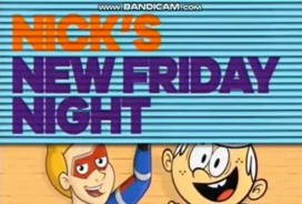 Nick's New Friday Night.png