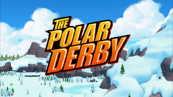 The Polar Derby title card.png