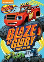 Blaze and the Monster Machines Blaze of Glory DVD.jpg