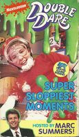 Super Sloppiest Moments