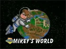 Mikey% 27s World.jpg