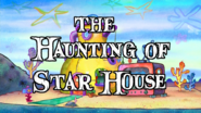 The Haunting of Star House title card