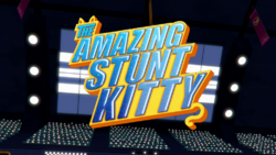 The Amazing Stunt Kitty title card.png