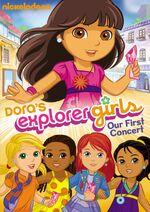 Dora The Explorer Dora's Explorer Girls Our First Concert DVD.jpg
