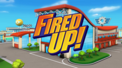 Fired Up! title card.png