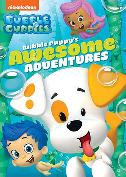 Bubble Guppies Bubble Puppy's Awesome Adventures DVD.jpg