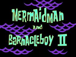 Mermaid Man and Barnacle Boy II.png