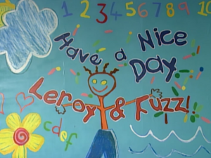 Hey kids, it's time for Have a Nice Day with Leroy and Fuzz!.png
