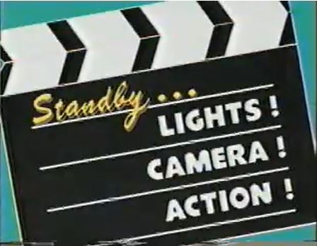 Standby...Lights! Camera! Action!