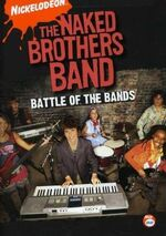Naked Brothers Band DVD = Battle Of The Bands.jpg