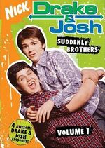 Drake & Josh DVD = Suddenly Brothers.jpg