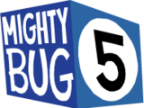 Mighty Bug 5