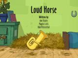 Loud Horse