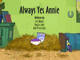 Always Yes Annie