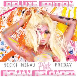 Nicki Minaj - Pink Friday Roman Reloaded (Deluxe Edition) -2012-.png