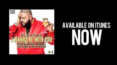 "BEHIND THE SCENES OF ""I WANNA BE WITH YOU"" - DJ KHALED (FT. NICKI MINAJ, FUTURE, & RICK ROSS)"