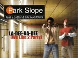 La Dee Da Dee (We Like 2 Party)
