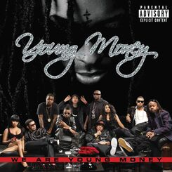 We Are Young Money cover.jpg