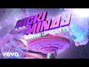 Nicki Minaj - I Get Crazy (Audio) ft