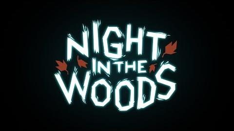 Night_In_The_Woods_Trailer_-_NEW_DATE-_FEBRUARY_21st
