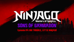 Ninjago Sons of Garmadon Episode 84.png