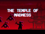 The Temple of Madness