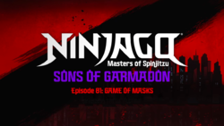 Ninjago Sons of Garmadon Episode 81.png