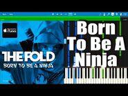 LEGO NINJAGO - Born To Be A Ninja by The Fold - Synthesia Piano Tutorial