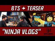 "LEGO NINJAGO- ""Ninja Vlogs"" Teaser and BTS - FIRST LOOK"