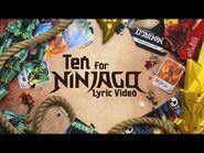LEGO Ninjago - The Fold - Ten for Ninjago (Official Lyric Video)