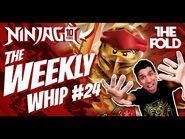 Ninjago WEEKLY WHIP EP24 - Celebrating Ninjago's 10 Year Anniversary!